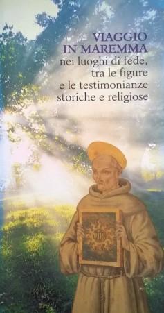 Viaggio in Maremma, nei luoghi di fede, tra le figure e le testimonianze storiche e religiose