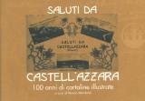 Saluti da Castell'Azzara · 100 anni di cartoline