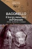 Baccinello · Il borgo minerario dell'Ominide