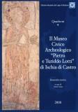 """Il Museo Civico e Archeologico """"Pietro e Turiddo Lotti"""" di Ischia di Castro"""