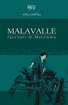 Malavalle · Racconti di Maremma