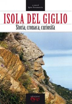 Isola del Giglio · Storia, cronaca, curiosità