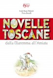 Novelle toscane dalla Maremma all'Amiata