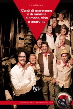 Canti di Maremme e di miniere, d'amore, vino e anarchia