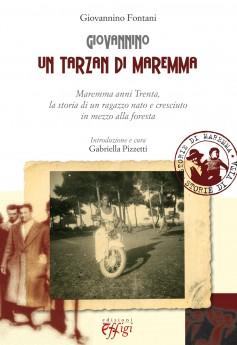 Giovannino · Un tarzan di Maremma