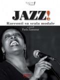Jazz! Racconti su scala modale