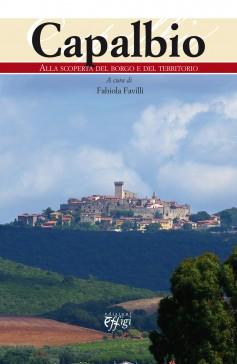 Capalbio · Alla scoperta del borgo e del territorio