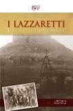 I Lazzaretti · Una dinastia nella bufera