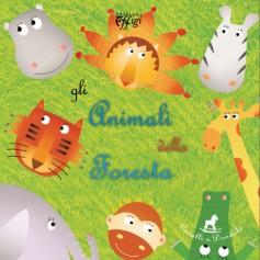 Gli animali della foresta