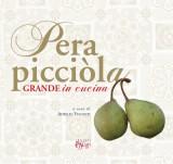 La pera picciòla · Grande in cucina