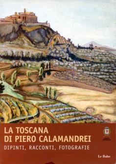 La Toscana di Piero Calamandrei