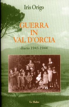 Guerra in Val d'Orcia · Diario 1943-1944