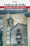 I miracoli della Madonna di San Pietro a Piancastagnaio