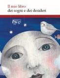 Il mio libro dei sogni e dei desideri