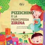Pizzichino e la principessa Zirina