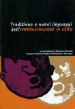 Tradizione e nuovi linguaggi dell'improvvisazione in versi