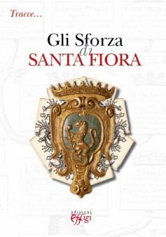 Tracce… Gli Sforza di Santa Fiora