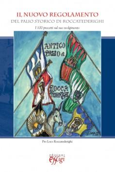 Il nuovo regolamento del Palio storico di Roccatederighi