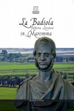 La Badiola · Fattoria lorenese in Maremma
