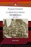 Presenze femminili · Le amiche della miniera da Ribolla