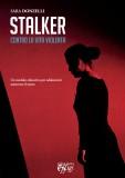 Stalker · Contro la vita violenta