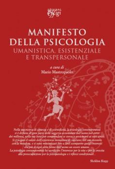 Manifesto della psicologia umanistica, esistenziale e transpersonale