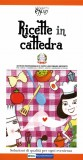 Ricette in cattedra