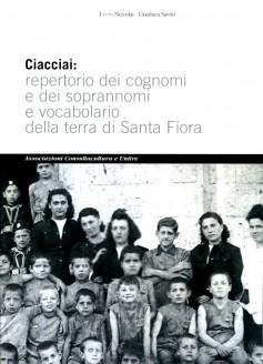 Ciacciai: repertorio dei cognomi e dei soprannomi e vocabolario della terra di Santa Fiora