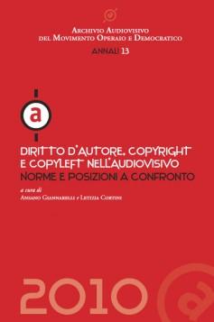 Diritto d'autore, copyright e copyleft nell'audiovisivo