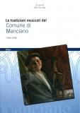 Le tradizioni musicali del Comune di Manciano