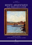 Monte Argentario · Storia, religione, pesca e curiosità