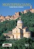 Montepulciano · Guida Storico Artistica