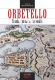 Orbetello · Storia, cronaca, curiosità