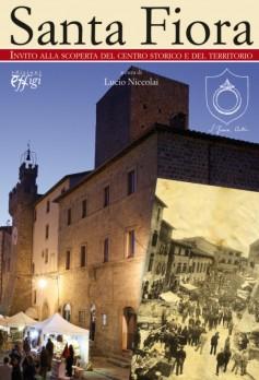 Santa Fiora · Invito alla scoperta del centro storico e del territorio