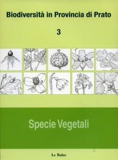 Biodiversità in Provincia di Prato 3 · Specie Vegetali