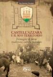 Castell'Azzara e il suo territorio