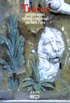 Tracce… Percorsi storici, culturali e ambientali per Santa Fiora · 1999