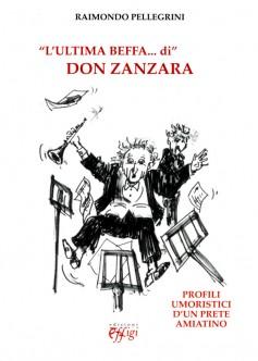 L'ultima beffa… di Don Zanzara · Profili umoristici di un prete amiatino