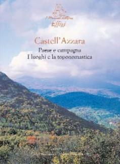 Castell'Azzara · Paese e campagna · I luoghi e la toponomastica