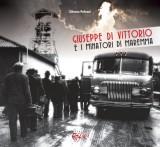 Giuseppe Di Vittorio e i minatori di Maremma