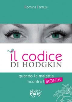 Il codice di Hodgkin · Quando la malattia incontra l'ironia