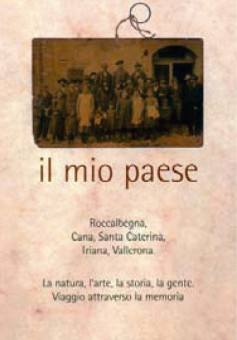 Il mio paese · Roccalbegna, Cana, Santa Caterina, Triana, Vallerona