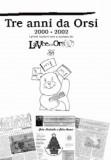 """Tre anni da orsi · I numeri non a stampa de """"La Voce dell'Orso"""" 2000-2002"""