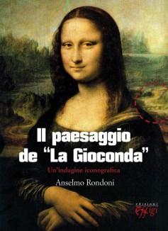 """Il paesaggio de """"La Gioconda"""" · Un'indagine iconografica"""