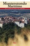 Monterotondo Marittimo · Alla scoperta del borgo e del territorio