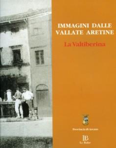 Immagini dalle vallate aretine · La Valtiberina