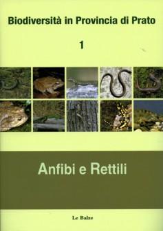 Biodiversità in Provincia di Prato 1 · Anfibi e Rettili