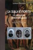La sulla è fiorita · La liberazione di Montepulciano