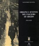 Origini e avvento del fascismo ad Arezzo