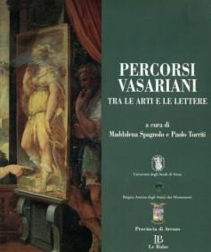 Percorsi Vasariani tra le arti e le lettere